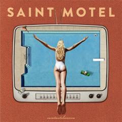 Saint Motel - Sweet Talk