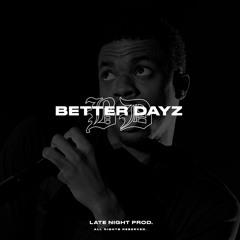 BETTER DAYZ - Vince Staples x Reason x Jay Rock Type Beat 2021