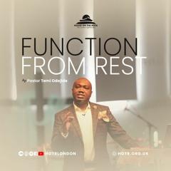 Function from Rest - Pastor Temi Odejide - Sunday 25 July 2021