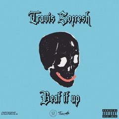 TRAVI$ SOFRESH // BEAT IT UP