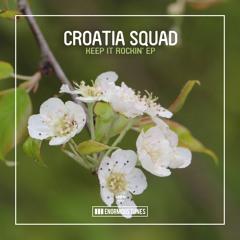 Croatia Squad - Keep It Rockin'