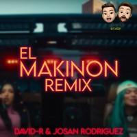 Karol G & Mariah Angeliq - El Makinon (David - R & Josan Rodriguez REMIX)
