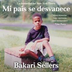 MI PAIS SE DESVANECE By Bakari Sellers