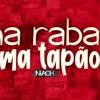 Download NA RABA TOMA TAPÃO Mp3