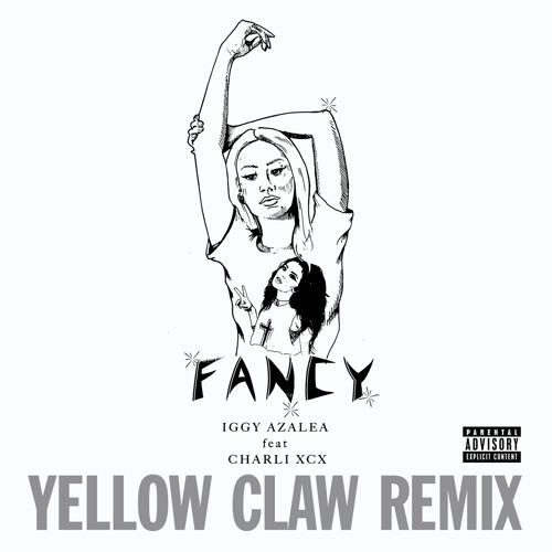 Fancy (Yellow Claw Remix) [feat. Charli XCX]