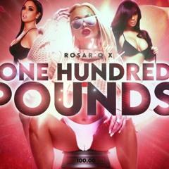 Rosario X  -  Hundred Pounds [Bandulu Riddim]
