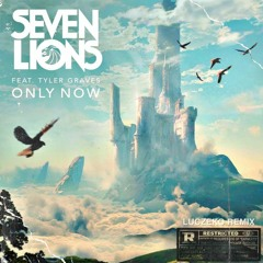 Seven Lions - Only Now (Feat. Tyler Graves) [LUCZEKO Remix]