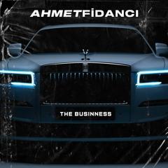 The Businness (Ahmet Fidancı Remix)