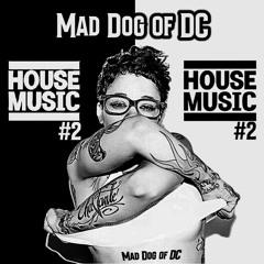 House Music #2