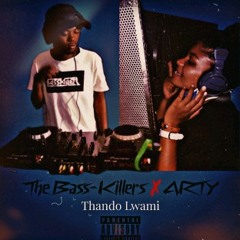 The Bass-killers ft. Arty - Thando Lwami