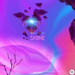 Teddy Killerz - Shine [vaan alen REMIX]