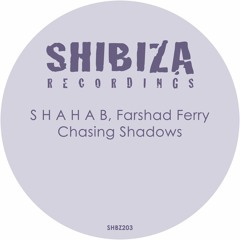 S H A H A B, Farshad Ferry - Chasing Shadows (Original Mix)