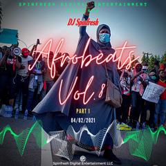Afrobeats Vol. 8 - Part 1