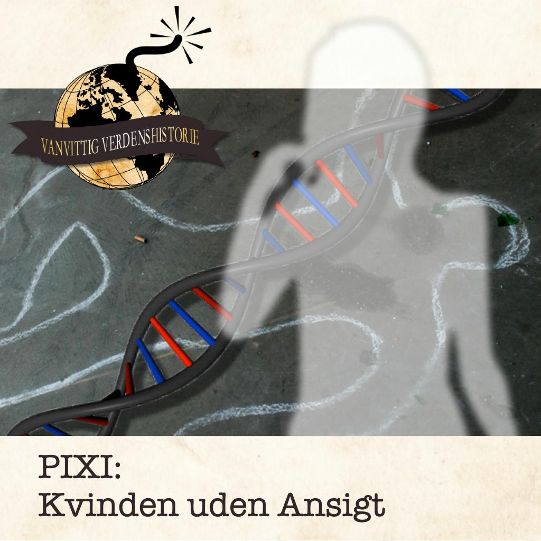 PIXI: Kvinden uden Ansigt