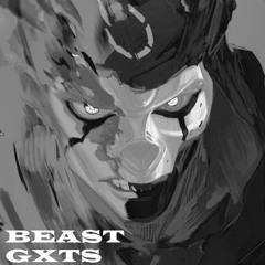 GXTS - BEAST (prod.KiCKFLiP)