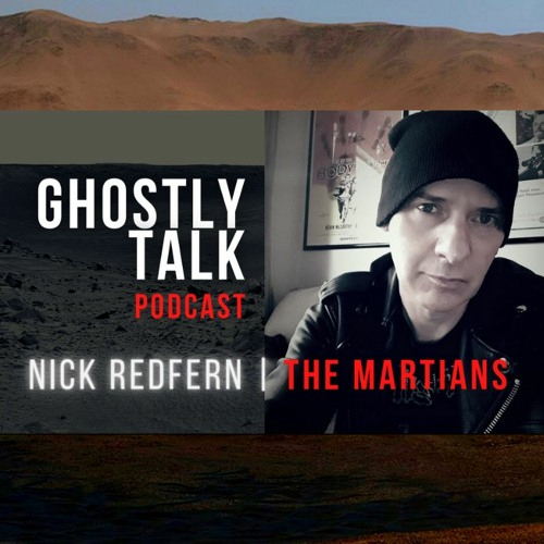 Ep 138 - Nick Redfern   The Martians