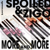 Spoiled and Zigo - More and More (Instrumental Mix)