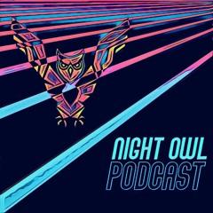NIGHT OWL PODCAST |02 Phobia