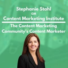 Content Marketing Institute - Stephanie Stahl