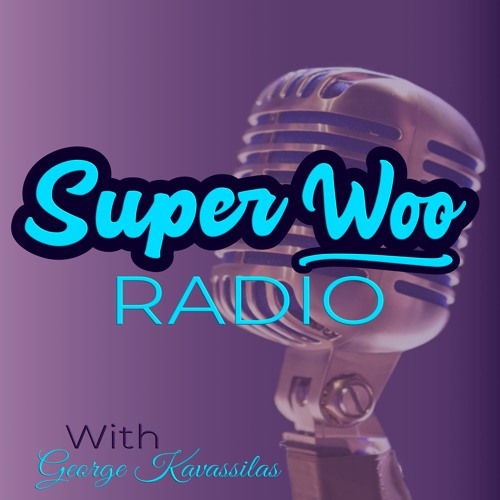 SUPER WOO RADIO PODCAST
