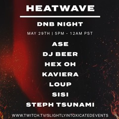 "Steph Tsunami - ""Heatwave"" DNB & Jungle Set for @sievents"