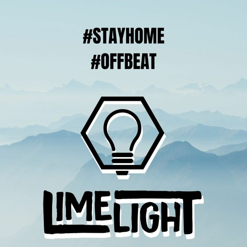 LimelighT - Stay home #3 Offbeat