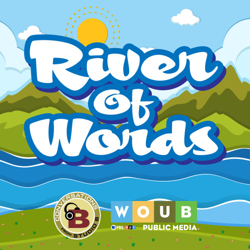 River of Words - Hosted by Wendy McVicker