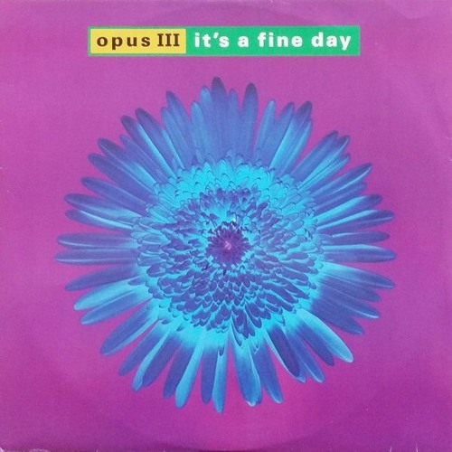 Opus III - It's A Fine Day (Ondamike Remix) [2021]