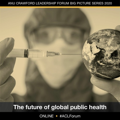 ACLF Big Picture Series - Global public health & COVID-19