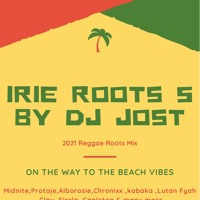 IRIE ROOTS 5