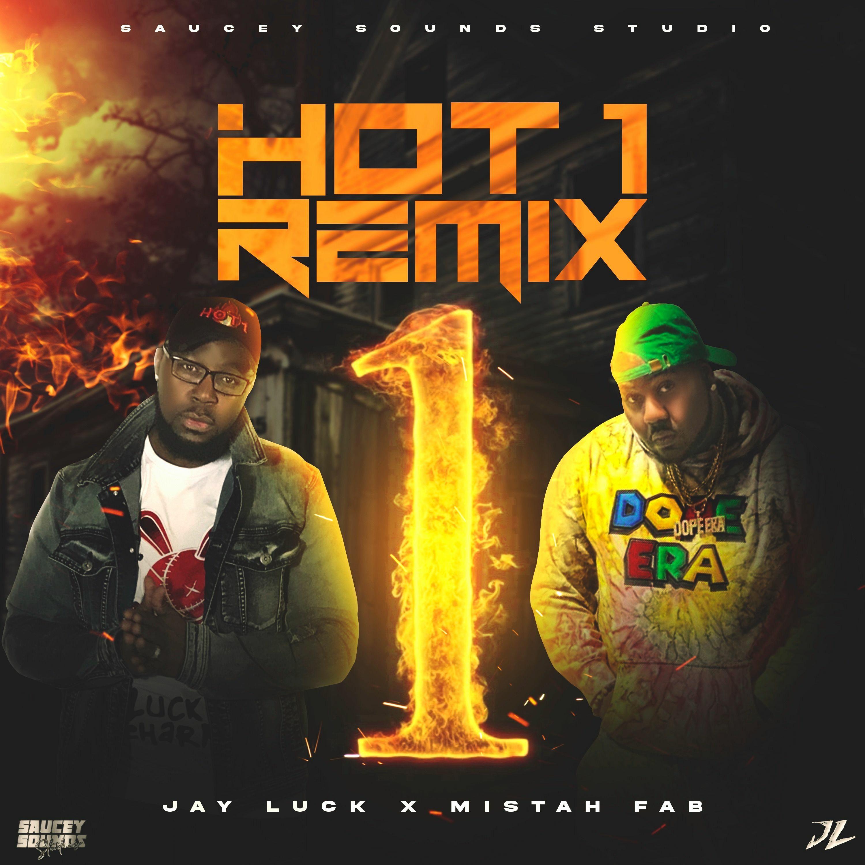 Jay Luck x Mistah F.A.B - Hot 1 Remix [BayAreaCompass]