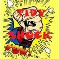 TIDY vs SHOCK