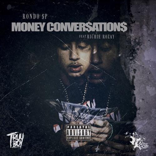 RondoSp Ft Richie Rozay - Money Conversations