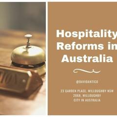 David Antico Explains Hospitality Reforms In Australia