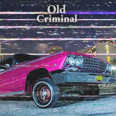 KREIIIN/RXDER - Old Criminal
