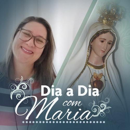 Maria exemplo de mulher orante - Dia a Dia com Maria - 11 de Fevereiro de 2021