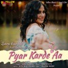 Pyar Karde Aa