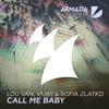 Lou Van, Vijay & Sofia Zlatko - Call Me Baby (Original Mix)