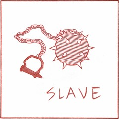 """Foxtails Brigade - """"Slave"""""""
