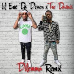 Lil Eric Da Demon ft. Tre DaVinci - Dilemma Remix