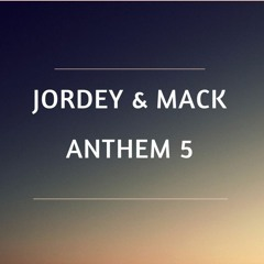 JORDEY & MORGANMACK - ANTHEM 5 (SCOTTMCKS TUNE) 15