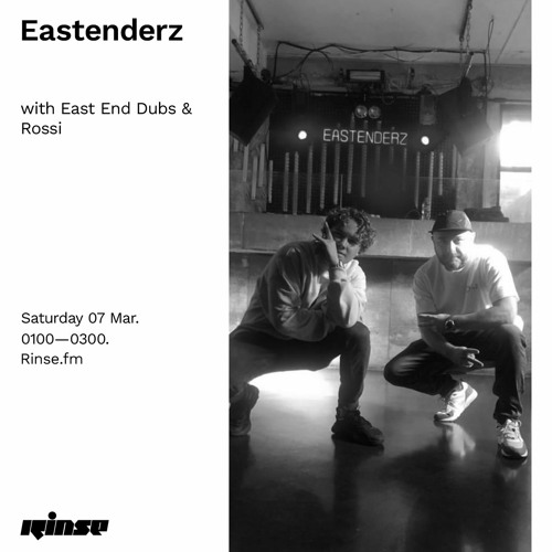 Eastenderz with East End Dubs & Rossi - 07 March 2020