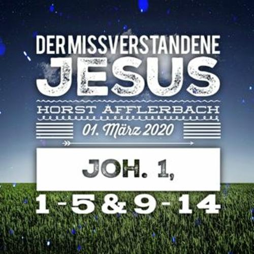 Horst Afflerbach - Der missverstandene Jesus - 01.03.2020