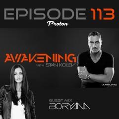 Awakening Episode 113 Hour 2 Boryana Guest Mix