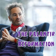 5. The Palantir Reformation