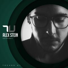 True Techno 47 | Alex Stein