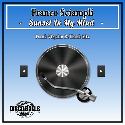 Sunset In My Mind - (Frank Virgilio ReThink)
