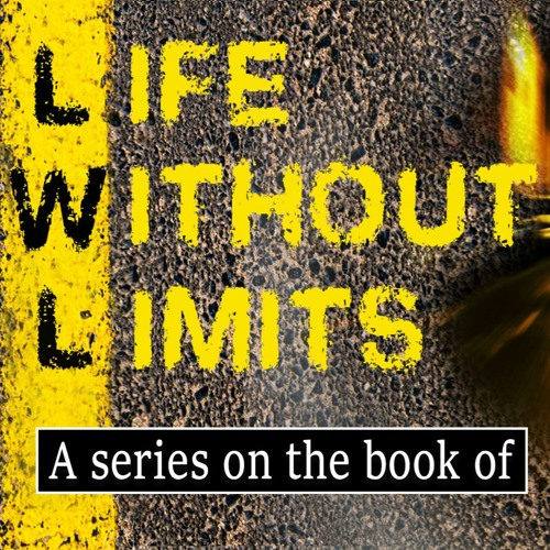 Life without limits part 12