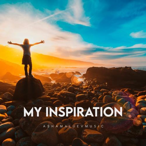 My Inspiration - Inspirational & Motivational Background Music Instrumental  (FREE DOWNLOAD) By AShamaluevMusic
