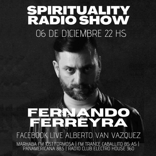 [06-12-2020] Fernando Ferreyra @ Spirituality Radio Show